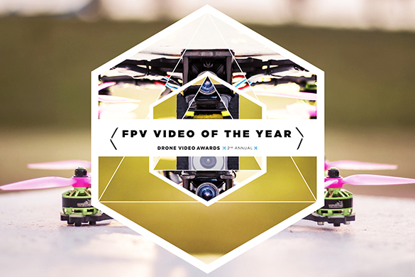 FPV Video of the Year (AirVūz Drone Video Awards)