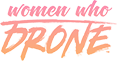 Women Who Drone (AirVūz Drone Video Awards media partner)